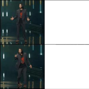 Keanu Reeves Drake Meme (blank) Opinion meme template