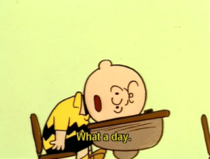 Charlie Brown 'What a day' Sad meme template