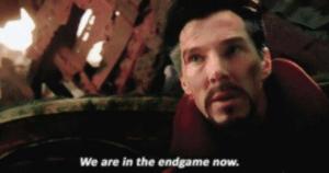 Strange 'We are in the endgame now' Avengers meme template