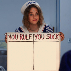Robin holding 'you rule you suck' sign Stranger Things meme template