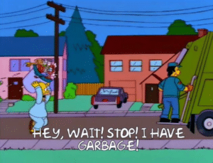 Homer 'Hey wait stop I have garbage' Opinion meme template