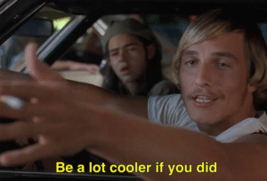 Be a lot cooler if you did Hey meme template