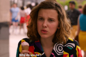 Eleven 'Why do you lie?' Stranger Things meme template