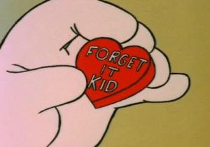 Forget it kid heart Getting meme template