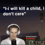 Pewdiepie 'I will kill a child' YouTube meme template blank Minecraft, gaming