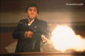 Scarface shooting Gun meme template
