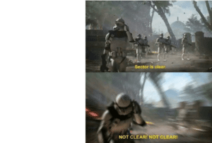Sector is clear... Not clear! Gaming meme template