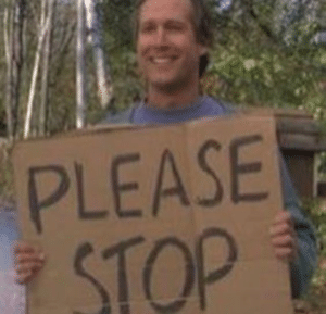 Chevy Chase 'Please stop' Holding Sign meme template