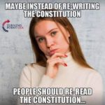 political-memes political text: MAYBE INSTEADOF RE-WRITING THE CONSTITUTION TURNIN POINT U A PEOPLE SHOULD RE-READ THE CONSTITUTION...  political