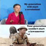 political-memes political text: My generation will start a revolution! Your generation couldn