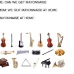 spongebob-memes spongebob text: ME: CAN WE GET MAYONNAISE MOM: WE GOT MAYONNAISE AT HOME MAYONNAISE AT HOME:  spongebob