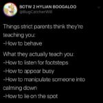 depression-memes depression text: BOTW 2 HYLIAN BOOGALOO @BugCatcherWill Things strict parents think they're teaching you: -How to behave What they actually teach you: -How to listen for footsteps -How to appear busy -How to manipulate someone into calming down -How to lie on the spot