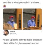 wholesome-memes cute text: imagine waking up for an 8 a.m class and this is what you walk in and see... he got up extra early to make a holiday class a little fun, be nice and respect what he
