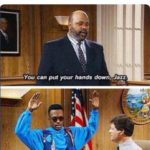 political-memes political text: Throwback to the Fresh Prince and this still being as big a problem as it ever was. can put your hands down, Jazz. {
