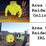 spongebob-memes spongebob text: -EEG* - Area 51 Raiders Online Area 51 Raiders IRI  spongebob