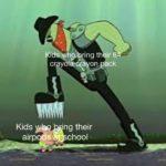 spongebob-memes spongebob text: idsh9%ring th ir 6 cr 01 a on Ck Kids •ng their airp chool  spongebob