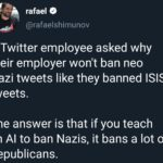 political-memes political text: rafael @rafaelshimunov A Twitter employee asked why their employer won