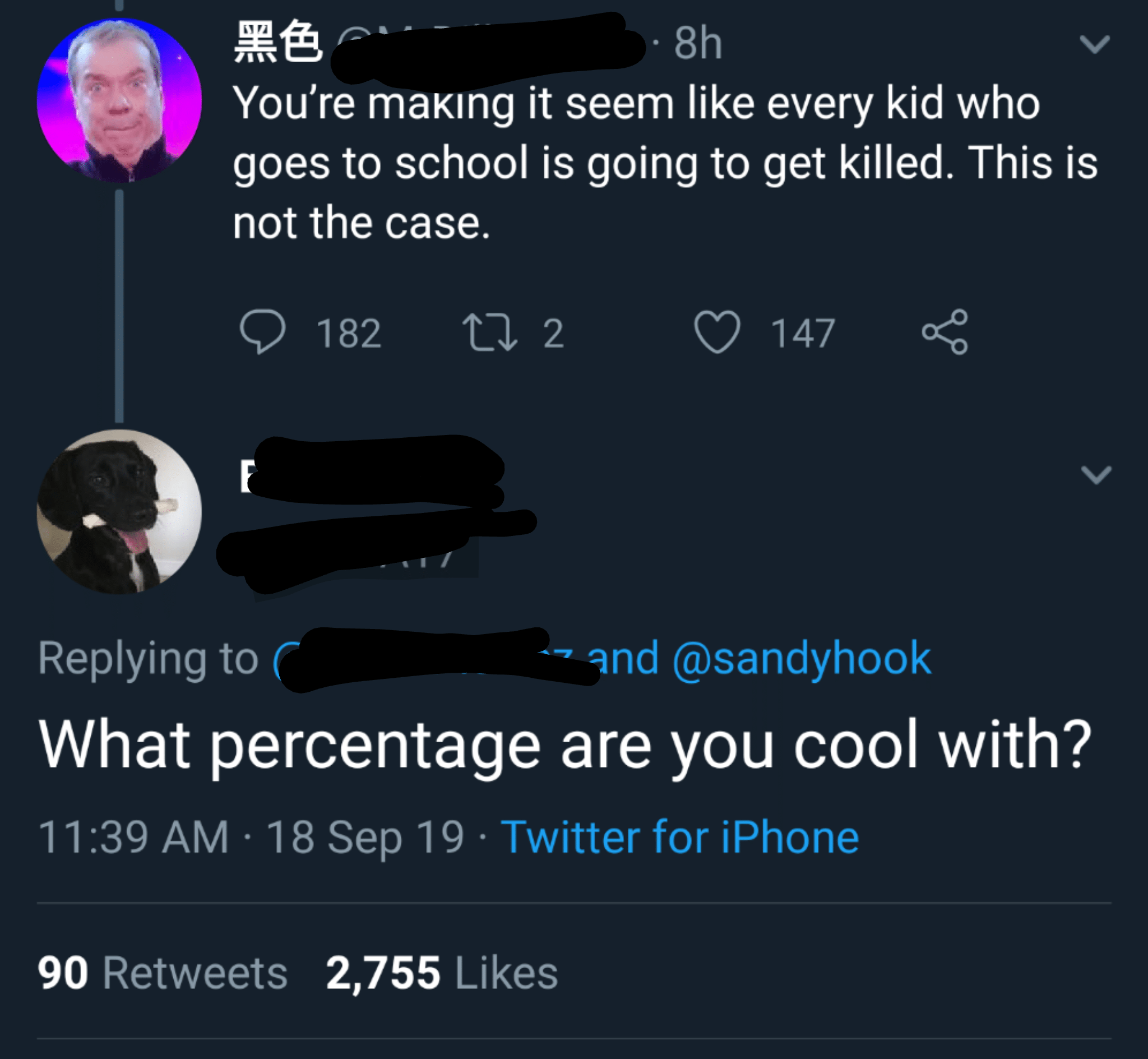political political-memes political text: You're maKlng it seem like every kid who goes to school is going to get killed. This is not the case. 0 182 2 Replying to C 0 147 and @sandyhook What percentage are you cool with? 11:39 AM • 18 Sep 19 • Twitter for iPhone Likes 90 Retweets 2,755