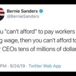 """political-memes political text: Bernie Sanders @ @BernieSanders If you """"canlt afford"""" to pay workers a living wage, then you can"""