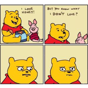 Pooh I love honey Comic meme template