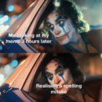 dank-memes cute text: o Ing at hno memeVhours later Realisin spelling mitake  Dank Meme