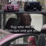 dank-memes cute text: class y éltest push- Guy,who did 50 push-ups and got an A Me who did 2 and also got an A  Dank Meme