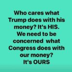 political-memes political text: Who cares what Trump does with his money? It