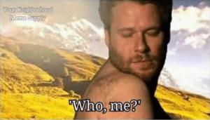 "Seth Rogan ""who me?"" NSFW meme template"