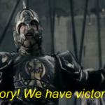 Victory! We have victory! LOTR meme template blank  LOTR, Celebration