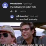 dank-memes cute text: milk inspector 7 years ago my dad just went to buy milk