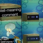 """other-memes dank text: Well-meaning comment """"I"""