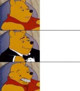 Winnie the Pooh (Fancy, Normal, Dumb) Drake meme template