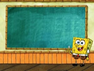 Spongebob pointing to board Holding Sign meme template