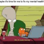 "depression-memes depression text: ""Maybe it"