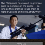 dank-memes cute text: New York Post O @nypost The Philippines has vowed to give free guns to members of the public — so long as they promise to use them to fight drugs and crime nyp.st/2tOW6fH  Dank Meme