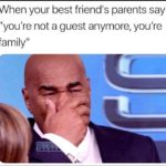 """wholesome-memes cute text: When your best friends parents say """"you"""