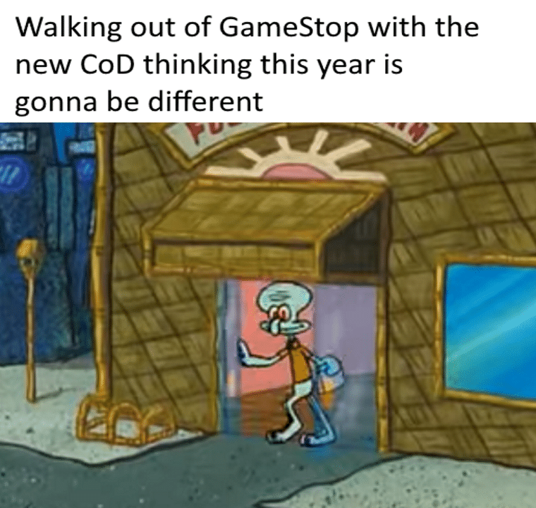 spongebob spongebob-memes spongebob text: Walking out of GameStop with the new COD thinking this year is gonna be different