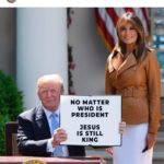 political-memes political text: realdonaldtrump NO MATTER WHO IS PRESIDENT JESUS IS STILL KING  political