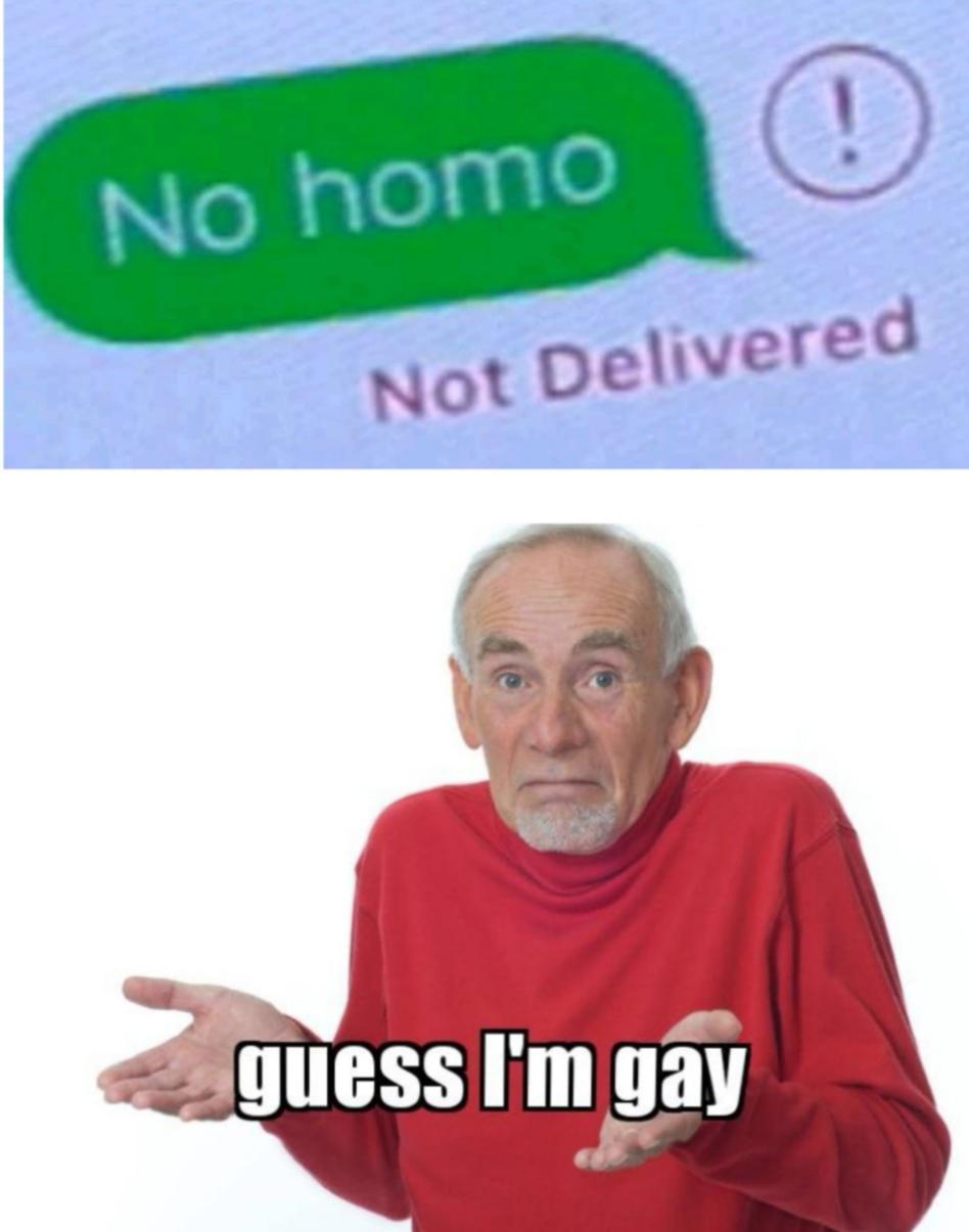 Dank Meme dank-memes cute text: No homo Not Delivered Jjuess I'm gait