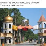 wholesome-memes cute text: Town limits depicting equality between Christians and Muslims  cute