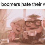 """wholesome-memes cute text: """"All boomers hate their wiv-""""  cute"""