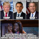 political-memes political text: YEAH, I CRITICIZED YEAH, I CRITICIZED TRUMP OBAMA BUSH It pnepen!