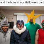 dank-memes cute text: Me and the boys at our Halloween party  Dank Meme, IRL, Me and the Boys, Costume, Cosplay