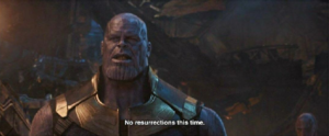 Thanos 'No resurrections this time' Avengers meme template