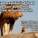 wholesome-memes cute text: my dad explaining that the sun does not revolvesaround earth 3yrs old me thinking that my dad was the smartest guy on earth  cute