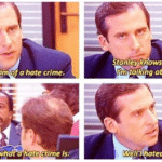 I am a victim of a hate crime The Office meme template