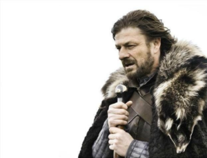 "Ned Stark  ""Brace yourselves (blank) is coming"" Classic meme template"