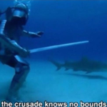 The crusade knows no bounds underwater Crusader meme template blank  Crusader, Underwater, Knight, Sword, Shark, Animal