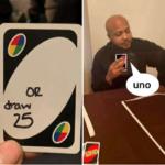 Man saying Uno Black Twitter meme template blank  Black Twitter, Gaming, Uno, Draw, Cards