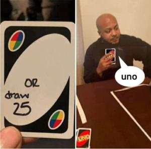 Man saying Uno Black Twitter meme template
